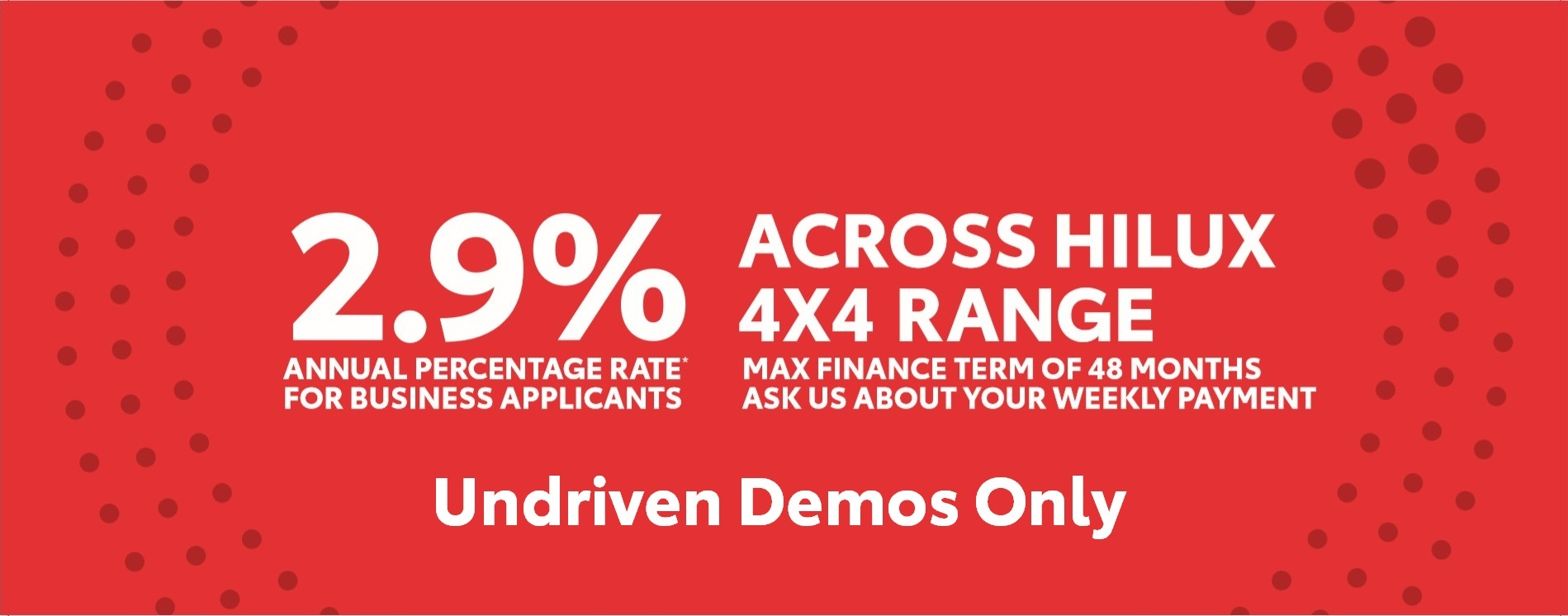 HiLux Undriven Demos 2.9% Contract Rate